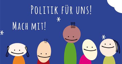 Politik für uns. Macht mit!